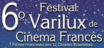 6º Festival Varilux de Cinema Francês:Programação_Bras�lia.