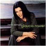 Glaucia Nasser_  Bem Demais(2006)