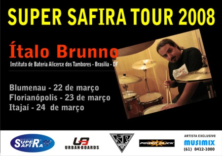 Ítalo Bruno _ Super Safira Tour 2008 _ Instituto de Bateria Alicerces dos Tambores _ Brasìia _ DF