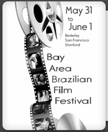 Bay Area Brasilian Film Festival _ May 31 to June 1