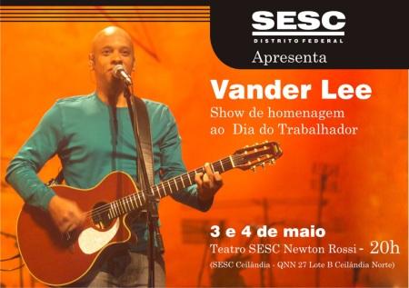 SESC apresenta Show de VANDER LEE